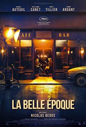 La Belle Époque (15) – French Comedy, Drama