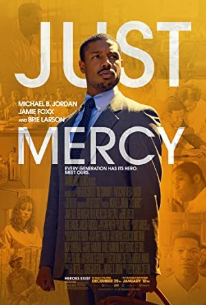 Just Mercy (15) – Biography, Drama, Crime